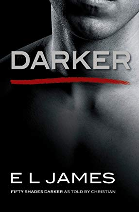 Darker: Fifty Shades Darker as Told by Christian (Fifty Shades of Grey Series) Cover