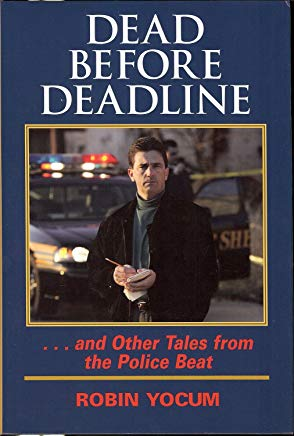 Dead Before Deadline: ...And Other Tales from the Police Beat (Ohio History and Culture (Hardcover)) Cover