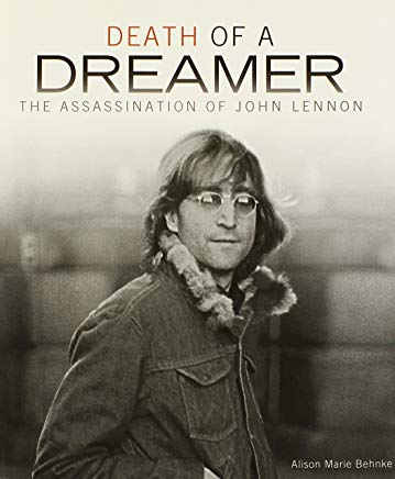 Death of a Dreamer: The Assassination of John Lennon (Single Titles) Cover