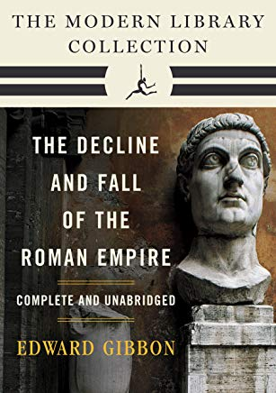 Decline and Fall of the Roman Empire: The Modern Library Collection (Complete and Unabridged) (The Decline and Fall of the Roman Empire) Cover