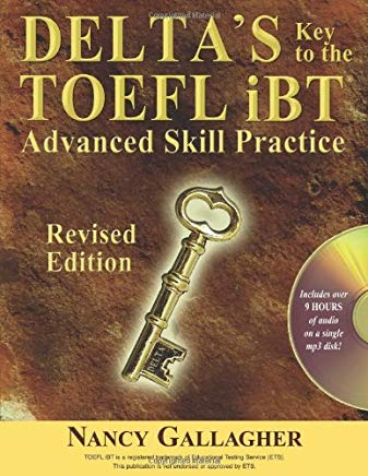 Delta's Key to the TOEFL iBT: Advanced Skill Practice; Revised Edition with mp3 CD Cover