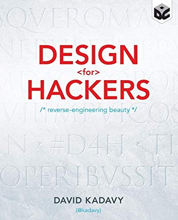 Design for Hackers: Reverse Engineering Beauty Cover