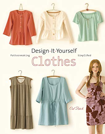 Design-It-Yourself Clothes: Patternmaking Simplified Cover