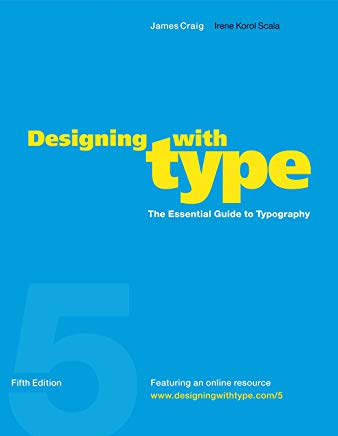 Designing with Type, 5th Edition: The Essential Guide to Typography Cover