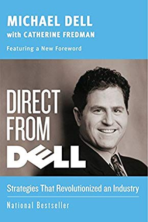 Direct from Dell: Strategies that Revolutionized an Industry (Collins Business Essentials) Cover