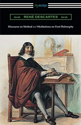 Discourse on Method and Meditations of First Philosophy (Translated by Elizabeth S. Haldane with an Introduction by A. D. Lindsay) Cover