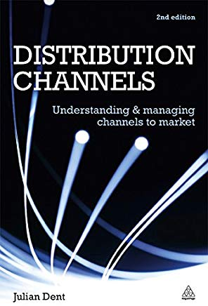 Distribution Channels: Understanding and Managing Channels to Market Cover