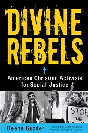 Divine Rebels: American Christian Activists for Social Justice Cover