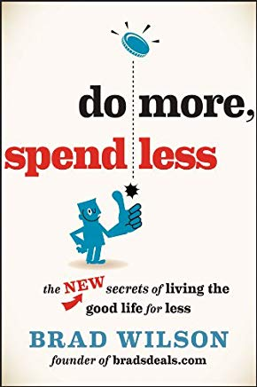 Do More, Spend Less: The New Secrets of Living the Good Life for Less Cover
