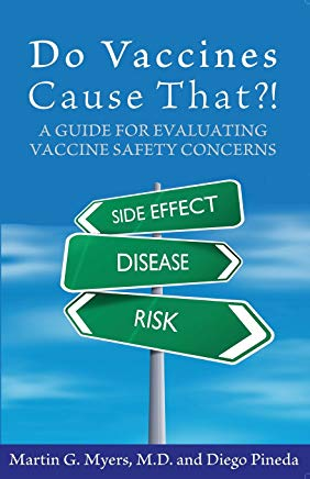 Do Vaccines Cause That?! A Guide for Evaluating Vaccine Safety Concerns Cover