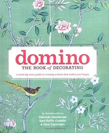 Domino: The Book of Decorating: A Room-by-Room Guide to Creating a Home That Makes You Happy Cover