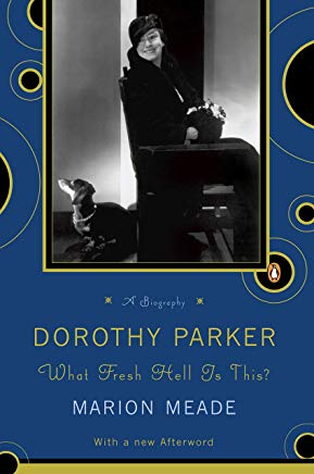 Dorothy Parker: What Fresh Hell Is This? Cover
