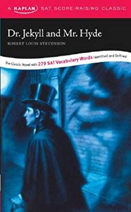 Dr. Jekyll and Mr. Hyde: A Kaplan SAT Score-Raising Classic [DR JEKYLL & MR HYDE 2/E] Cover