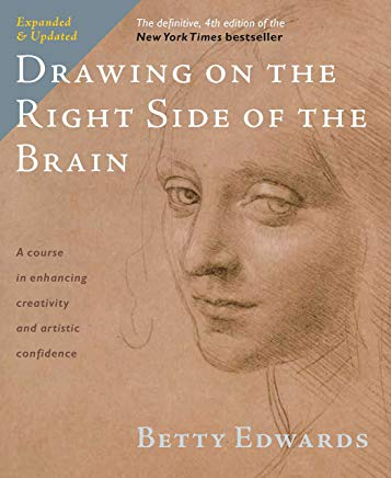 Drawing on the Right Side of the Brain: The Definitive, 4th Edition Cover