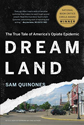 Dreamland: The True Tale of America's Opiate Epidemic Cover