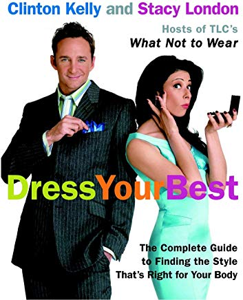 Dress Your Best: The Complete Guide to Finding the Style That's Right for Your Body Cover