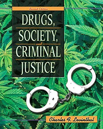 Drugs, Society, and Criminal Justice (2nd Edition) Cover