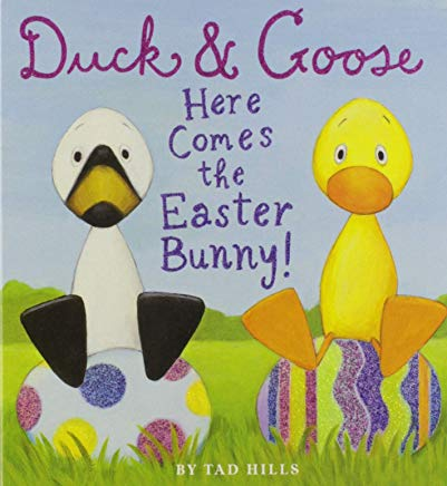 Duck & Goose, Here Comes the Easter Bunny! Cover