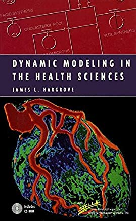 Dynamic Modeling in the Health Sciences (Modeling Dynamic Systems) Cover