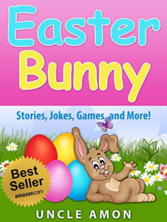 Easter Bunny (Easter Story and Activities for Kids): Story, Games, Jokes, and More! (Easter Books for Children) Cover