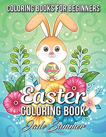 Easter Coloring Book: An Adult Coloring Book with Fun, Easy, and Relaxing Coloring Pages Cover