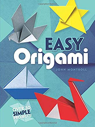 Easy Origami (Dover Origami Papercraft)over 30 simple projects Cover