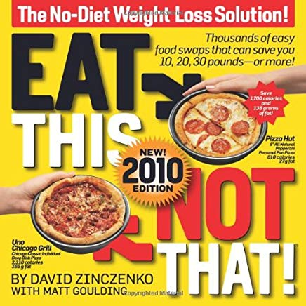 Eat This Not That! 2010: The No-Diet Weight Loss Solution Cover