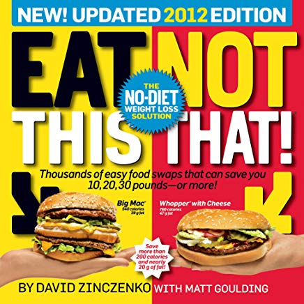 Eat This, Not That! 2012: The No-Diet Weight Loss Solution Cover