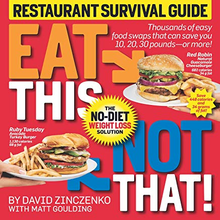 Eat This Not That! Restaurant Survival Guide: The No-Diet Weight Loss Solution Cover