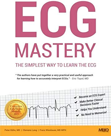 ECG Mastery: The Simplest Way to Learn the ECG Cover