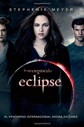 Eclipse (La Saga Crepusculo / The Twilight Saga) (Spanish Edition) Cover