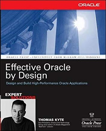 Effective Oracle by Design (Osborne ORACLE Press Series) Cover