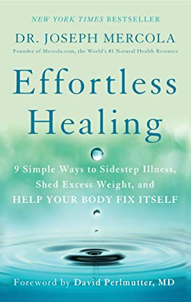 Effortless Healing: 9 Simple Ways to Sidestep Illness, Shed Excess Weight, and Help Your Body Fix Itself Cover