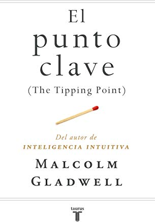 El punto clave (The Tipping Point) (Spanish Edition) Cover