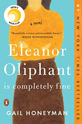 Eleanor Oliphant Is Completely Fine: A Novel Cover