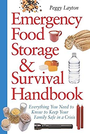 Emergency Food Storage & Survival Handbook: Everything You Need to Know to Keep Your Family Safe in a Crisis Cover