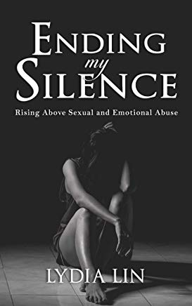 Ending My Silence: Rising Above Sexual and Emotional Abuse Cover