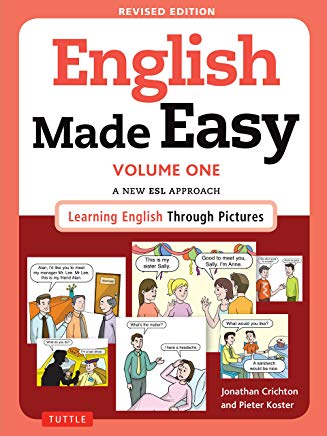 English Made Easy Volume One: A New ESL Approach: Learning English Through Pictures Cover