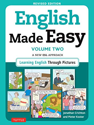 English Made Easy Volume Two: A New ESL Approach: Learning English Through Pictures Cover