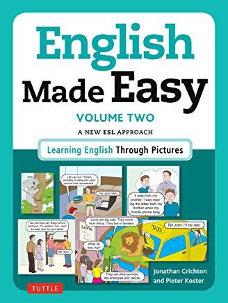 English Made Easy Volume Two: British Edition: A New ESL Approach: Learning English Through Pictures Cover