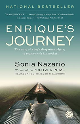 Enrique's Journey: The Story of a Boy's Dangerous Odyssey to Reunite with His Mother Cover