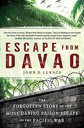 Escape From Davao: The Forgotten Story of the Most Daring Prison Break of the Pacific War Cover