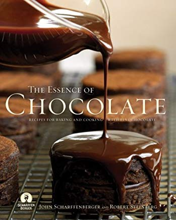 Essence of Chocolate: Recipes for Baking and Cooking with Fine Chocolate Cover