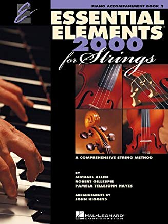 Essential Elements for Strings - Book 2: Piano Accompaniment (Essential Elements 2000) Cover