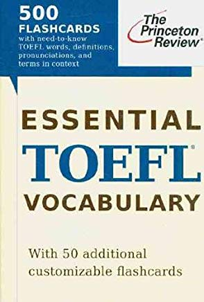 Essential TOEFL Vocabulary (flashcards): 500 Flashcards with Need-to-Know TOEFL Words, Definitions, Pronunciations, and Terms in Context (College Test Preparation) Cover