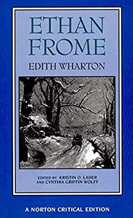 Ethan Frome (Norton Critical Editions) Cover