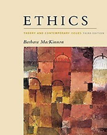 Ethics: Theory and Contemporary Issues, 3rd edition. Cover