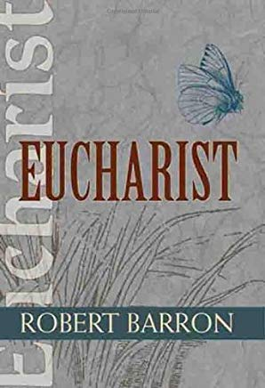 Eucharist (Catholic Spirituality for Adults) Cover