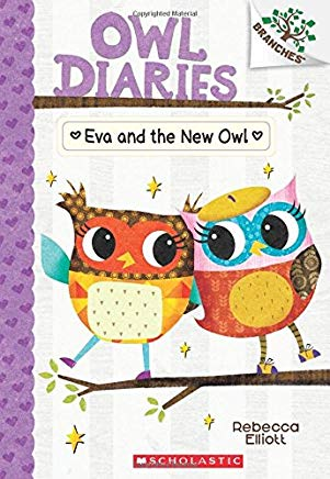 Eva and the New Owl: A Branches Book (Owl Diaries #4) Cover