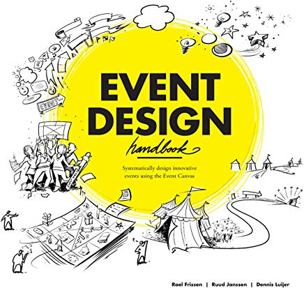 Event Design Handbook: Systematically Design Innovative Events Using the #EventCanvas Cover